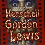 Eye Popping Sounds of Herschell Gordon Lewis