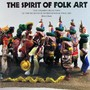 The Spirit of Folk Art