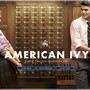 Real American Ivy by Brooks Brothers