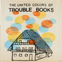 The United Colors of Trouble Books