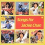 CD SONGS FOR JAKIE CHAN