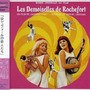 ロシュフォールの恋人たち O.S.T. (Les Demoiselles De Rochefort) (Jacques Demy's The Young Girls of Rochefort)