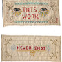 This Work Never Ends - 2002, hand embroidery on salvaged cotton. Collection unknown.