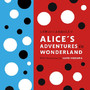 Alice's Adventures in Wonderland: With Illustrated by Yayoi Kusama(草間彌生)