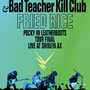 FRIED RICE - Pocky in Leatherboots Tour FINAL Live at SHIBUYA-AX / 浅井健一