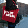 Buy Me A Drink Tote