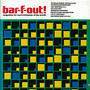 bar-f-out! Vol.3